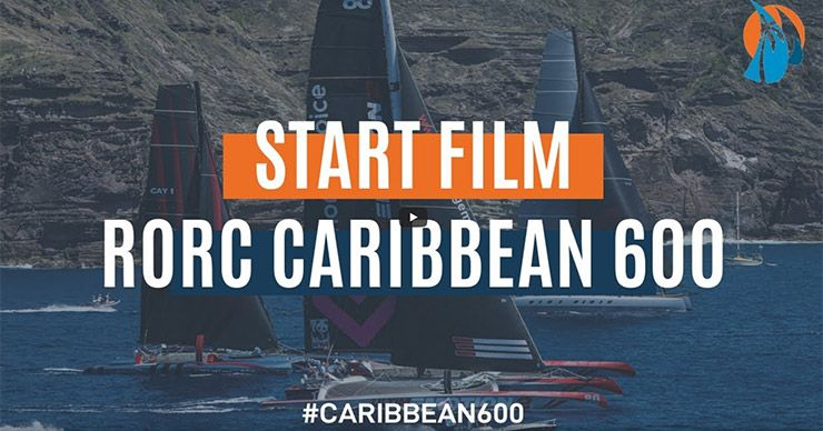 RORC Caribbean 600 film and video