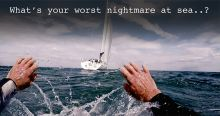 Whats your worst nightmare at sea